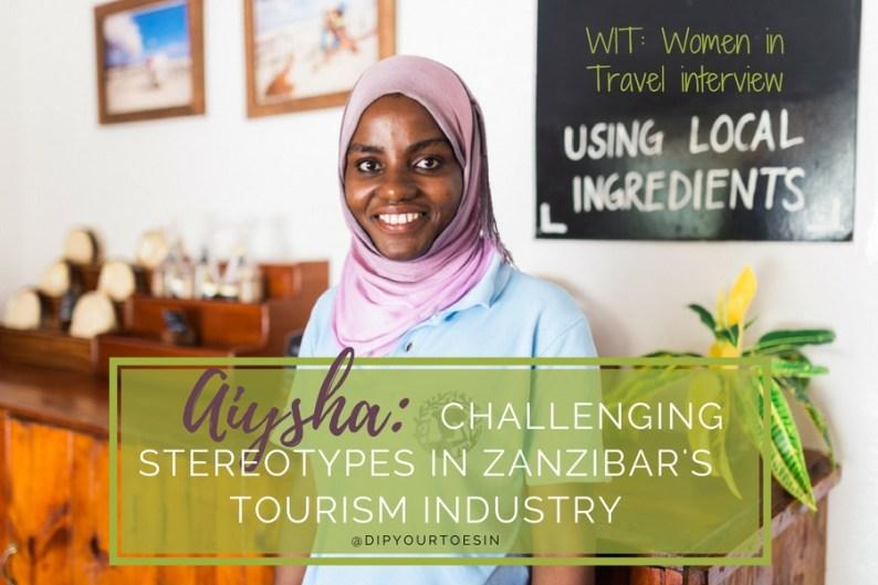 Aiysha: Challenging Stereotypes in Zanzibar's Tourism Industry | @dipyourtoesin