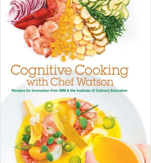 Cognitive Cooking with IBM Chef Watson