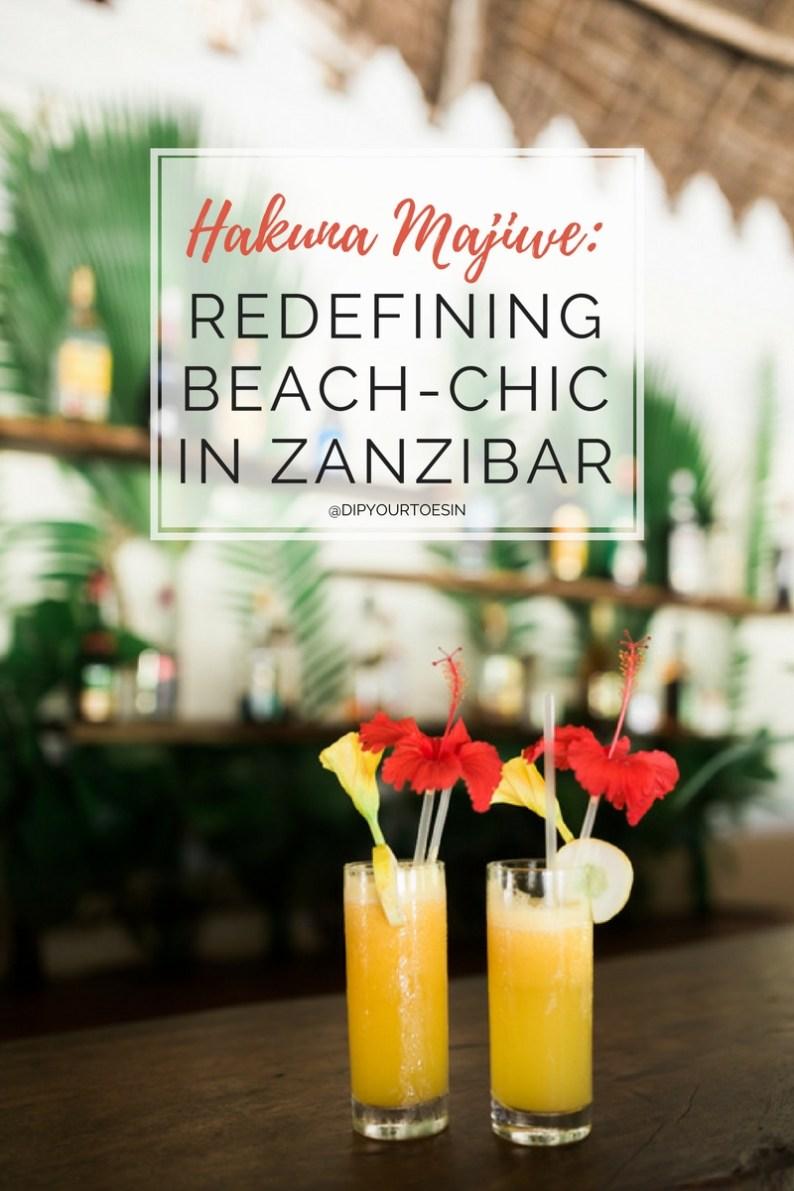 Hakuna Majiwe: Redefining Beach-Chic in Zanzibar   @dipyourtoesin
