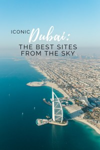 Dubai: THE BEST SITES FROM THE SKY
