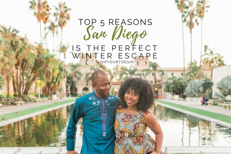 Top Five Reasons Why San Diego is The Perfect Winter Escape