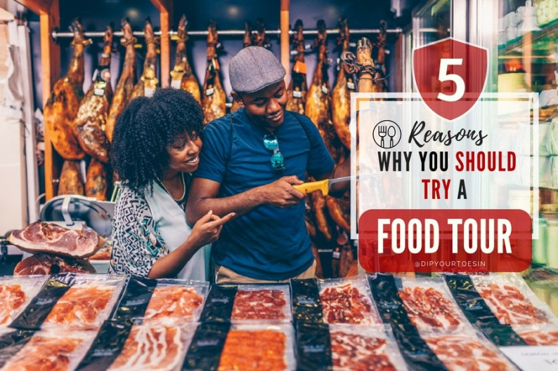 Five Reasons Why You Should Try a Food Tour