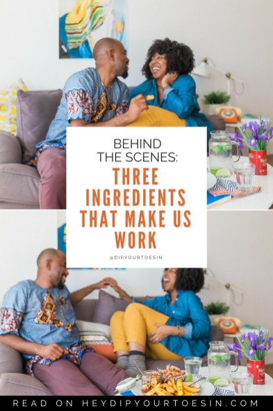 Behind the Scenes: Three Ingredients that Make Us Work