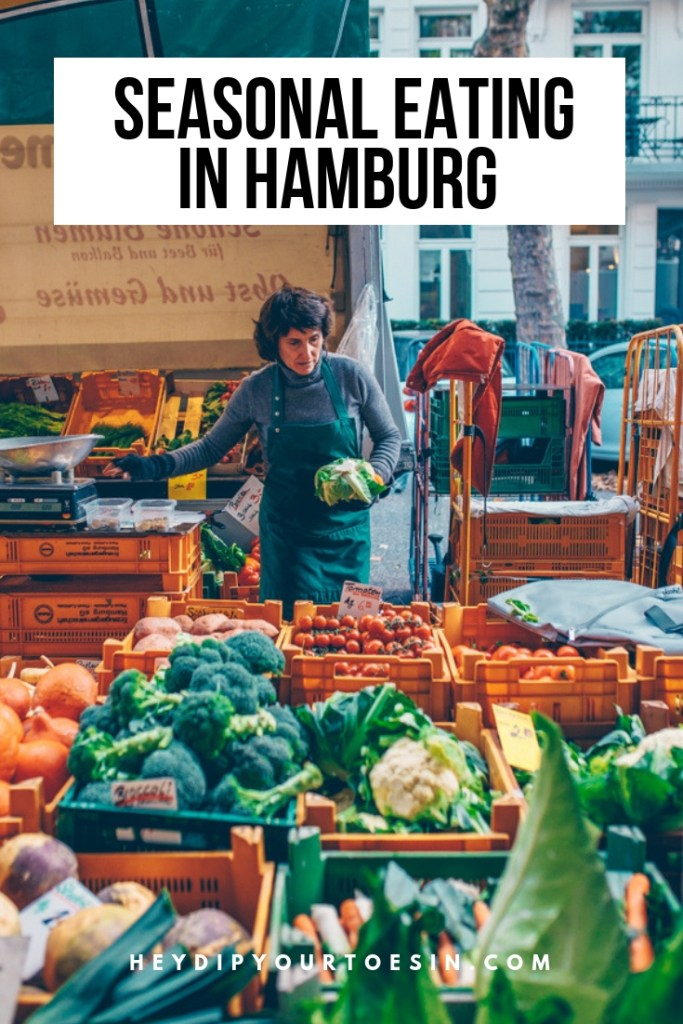 How Seasonal Eating in Hamburg Made Us Think Differently About Food