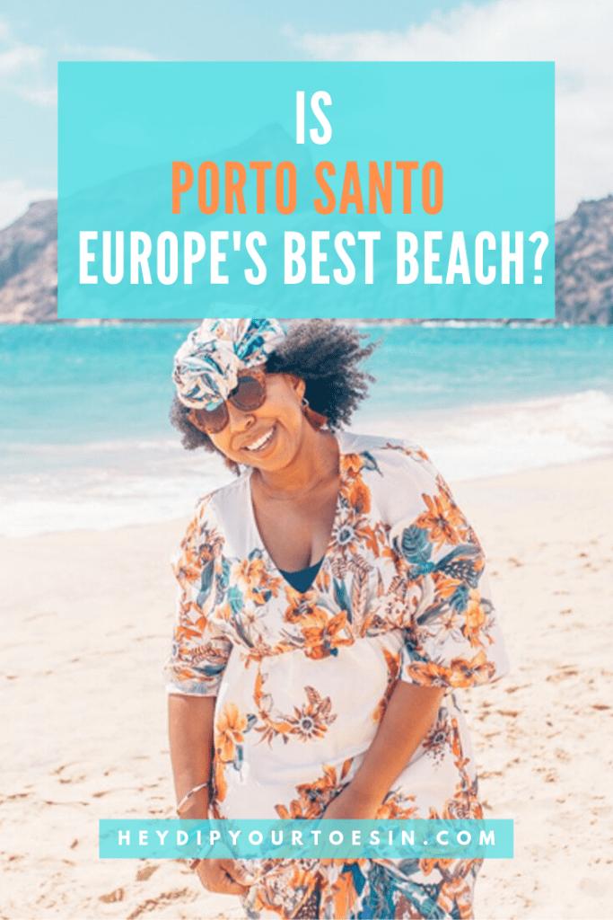 Is Porto Santo Europe's Best Beach?