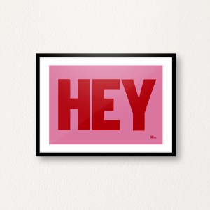 Hey Red on Pink Print, A4 Print