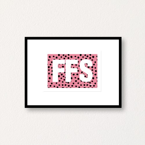 FFS-hey-dottie-A5-gallery-wall-print