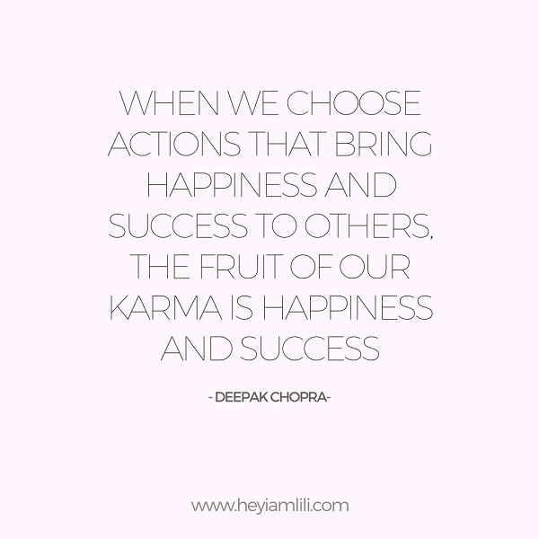 lifestyle, life, happiness, law of karma, grateful, do good, be good, inspiring lifestyle, dog, laughter, blog, Deepak Chopra, quotes