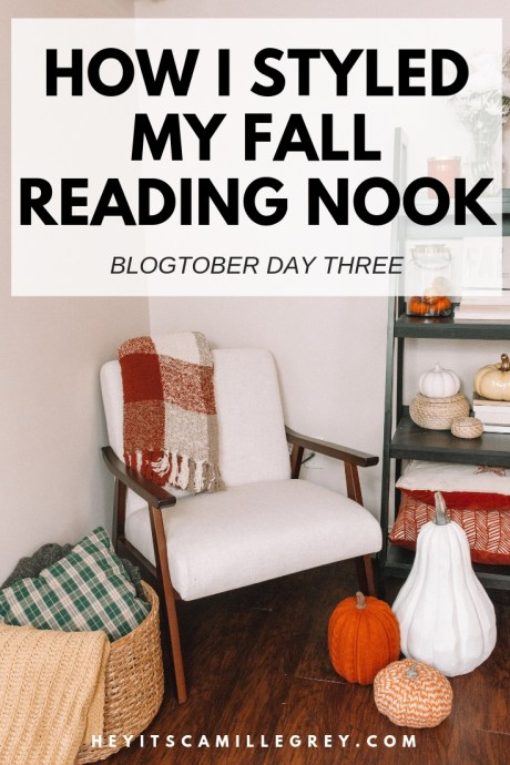 How I Styled My Fall Reading Nook | Hey It's Camille Grey