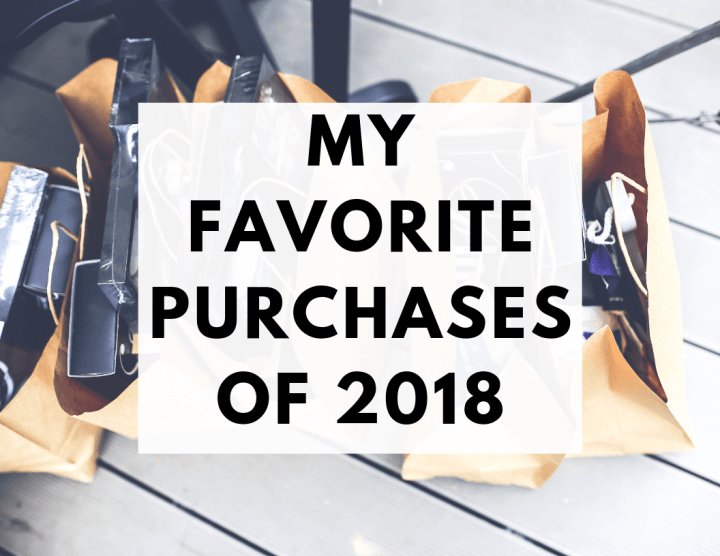 My Favorite Purchases of 2018