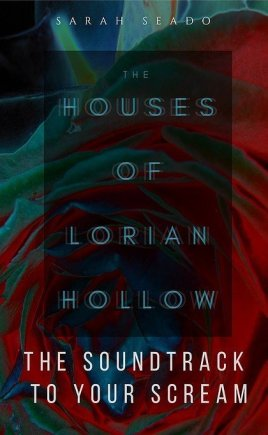 The Houses of Lorian Hollow