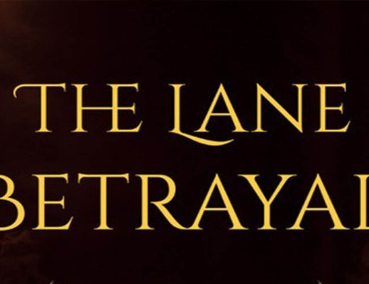 The Lane Betrayal