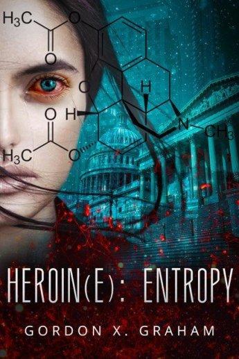 Heroin(e): Entropy