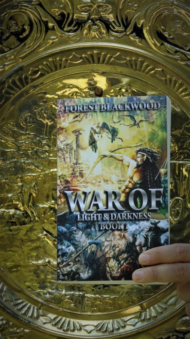 War of Light and Darkness by Forest Blackwood
