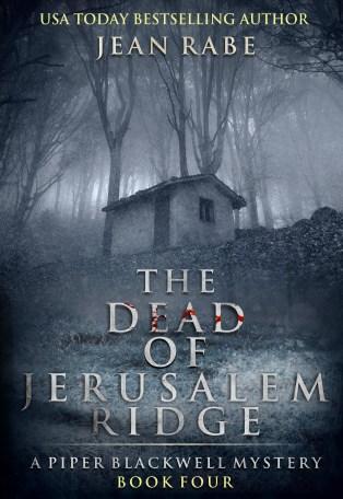 The Dead of Jerusalem Ridge by Jean Rabe