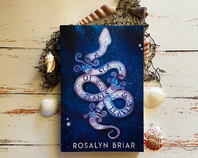 A Sea of Pearls & Leaves by Rosalyn Briar