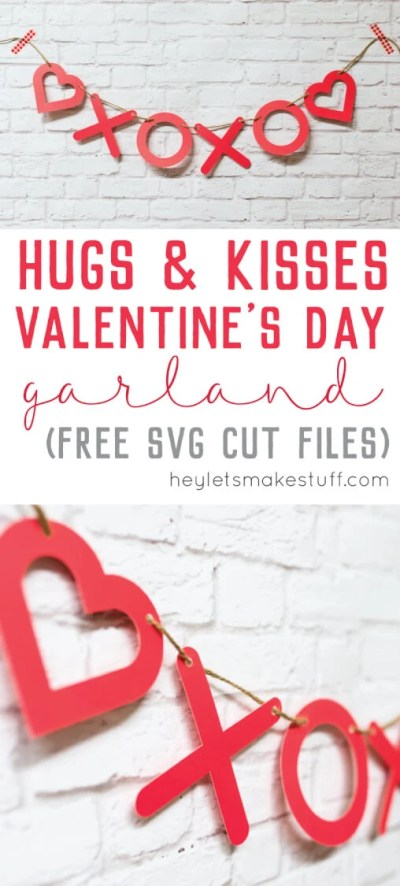 Looking for easy, last-minute Valentine's Day decor for your mantel or front door? Download these free Valentine's Day SVG cut files and make a hugs and kisses garland in no time!