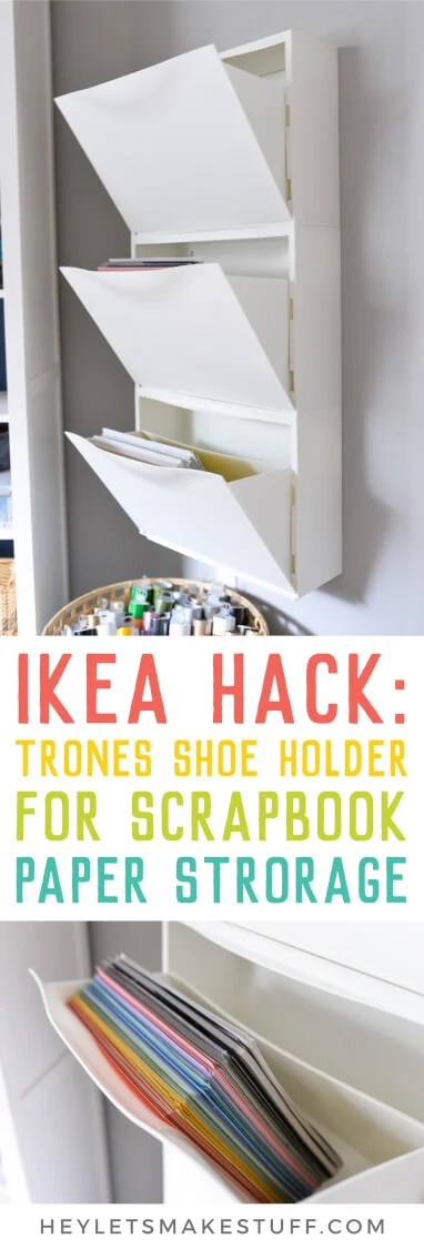 Scrapbook paper out of control? Use this IKEA Hack: Trones Shoe Holders are the perfect size and shape for holding all of your paper! Plus it takes up so little space in your craft room. via @heyletsmakestuf