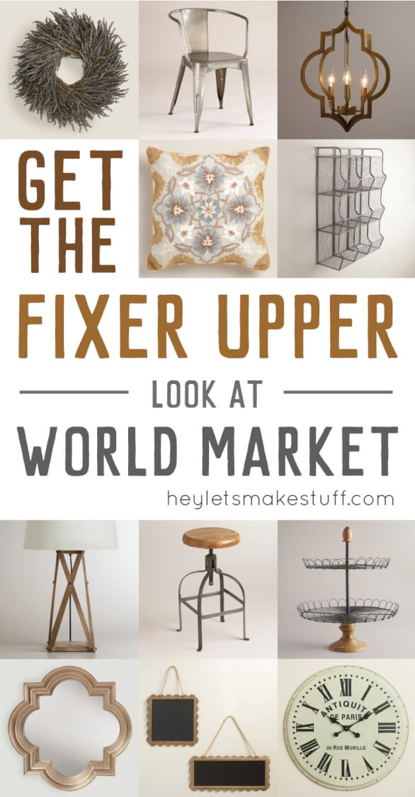 Want the Fixer Upper look but live far from Magnolia Market? I have 12 ways to get the Fixer Upper look at World Market! Chip   Joanna   HGTV   Decor  via @heyletsmakestuf