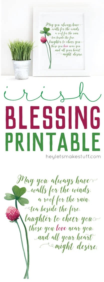 This Irish Blessing Printable is perfect for St. Patrick's Day or any other time of the year when you need a reminder of the blessings in your life.
