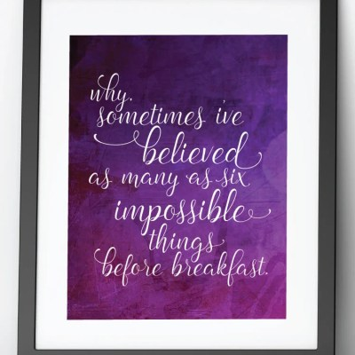 Alice Through the Looking Glass Printable Quotes
