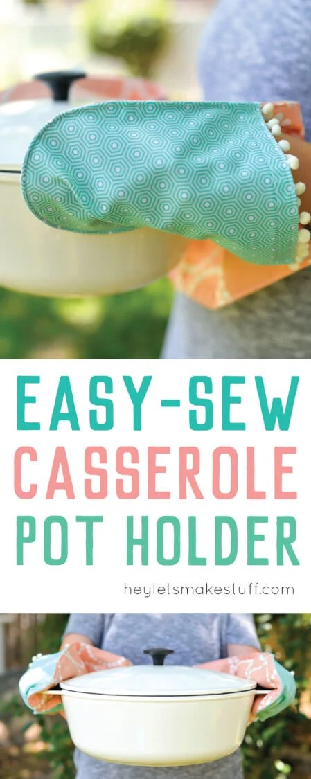 This easy-sew casserole pot holder has two connected hot pads, perfect for carrying your favorite casserole to a potluck! This is a great beginner project and makes a great gift! via @heyletsmakestuf