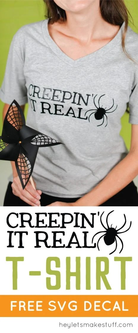 Make your own DIY Creepin' It Real Halloween T-Shirt with this free SVG cut file, using iron-on vinyl and your Cricut or other cutting machine.