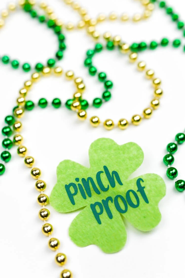 There's nothing worse than getting a pinch for not wearing green on St. Patrick's Day! Make yourself pinch proof with this adorable felt pin, made felt and iron-on vinyl.