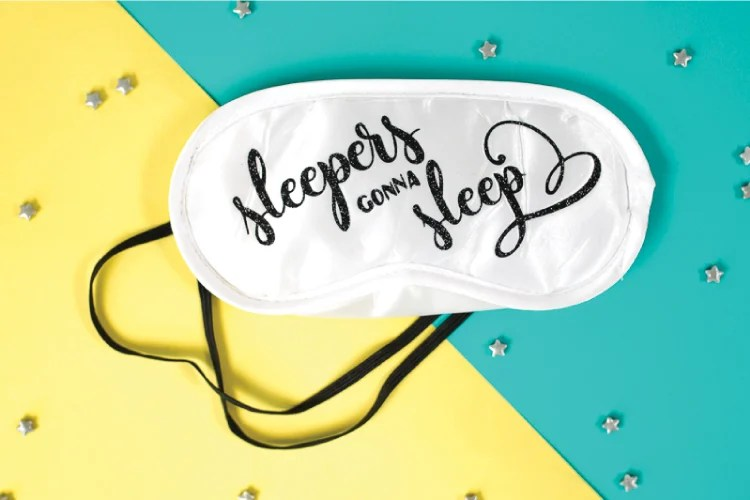 Sleep is a luxury, especially for moms! So sleep while you can, my friends. This Sleepers Gonna Sleep DIY Eye Mask will help you enjoy your rest time in style.