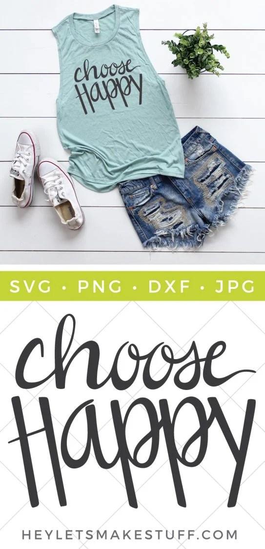 Download Choose Happy SVG - Hey, Let's Make Stuff
