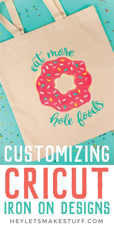 Take one of Cricut's pre-made Iron On Designs and personalize it! Use HTV to really make their fun designs your own. Here's how to do it.