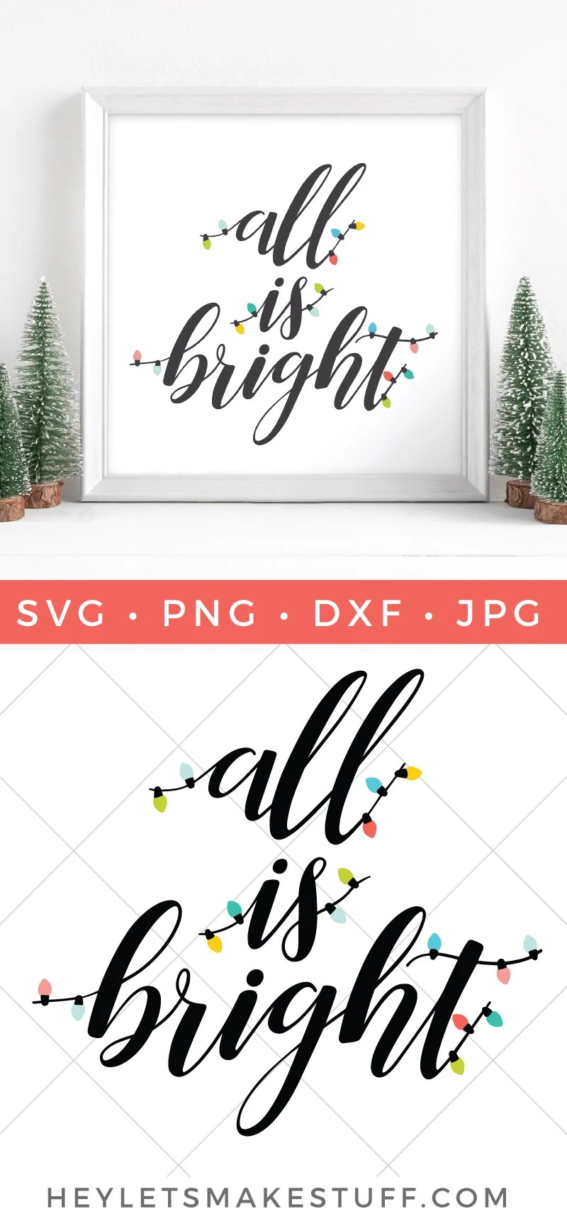 From twinkling Christmas trees to scented candles to strings of outdoor decorations, the holidays are full of light. This All is Bright SVG will light up all your holiday crafts and projects. via @heyletsmakestuf