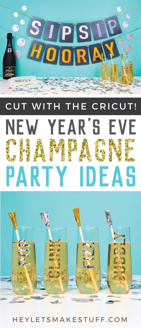 """Break out your Cricut and a glass of champagne to ring in the New Year! Here are five fun champagne-themed New Year's Eve party ideas, all made using your Cricut Explore or Maker! Includes a """"sip sip hooray"""" banner, champagne flute decals, cocktail napkins, tassel stir sticks, and quirky bubble decor!"""