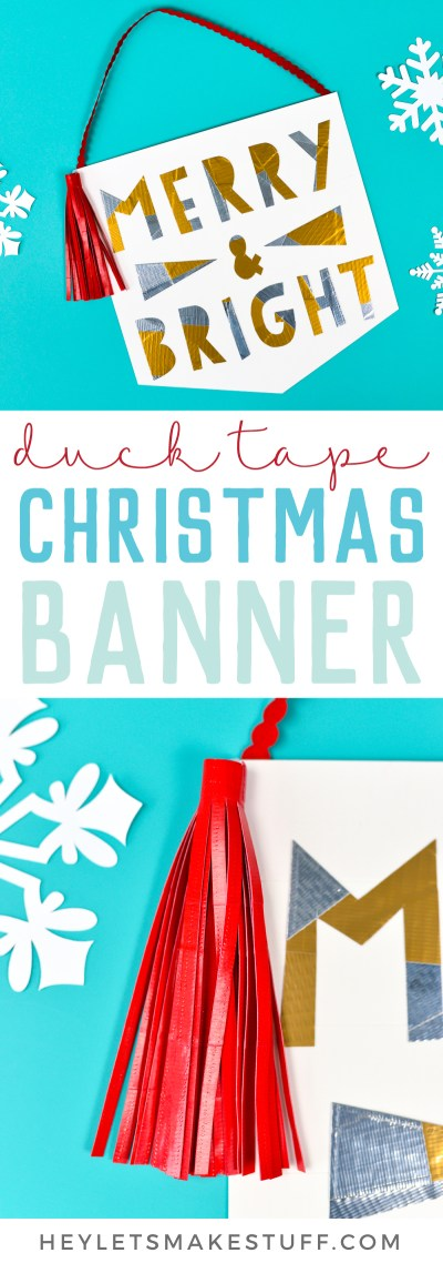 Get creative withDuck Tape® to make this cute DIY Christmas banner! Includes instructions for making the banner, letters, and tassels—all withDuck Tape!