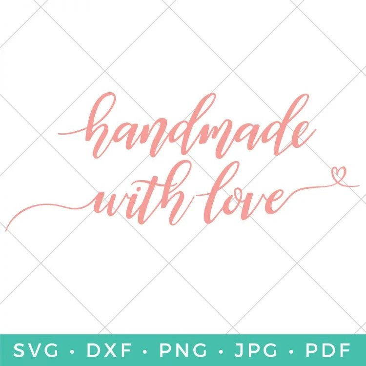 Download Hand-Lettered Handmade with Love SVG - Hey, Let's Make Stuff