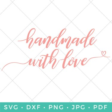 Show them how much you care with a gift that's truly from the heart! This Handmade with Love SVG adds that personal touch to all of your special handmade gifts.