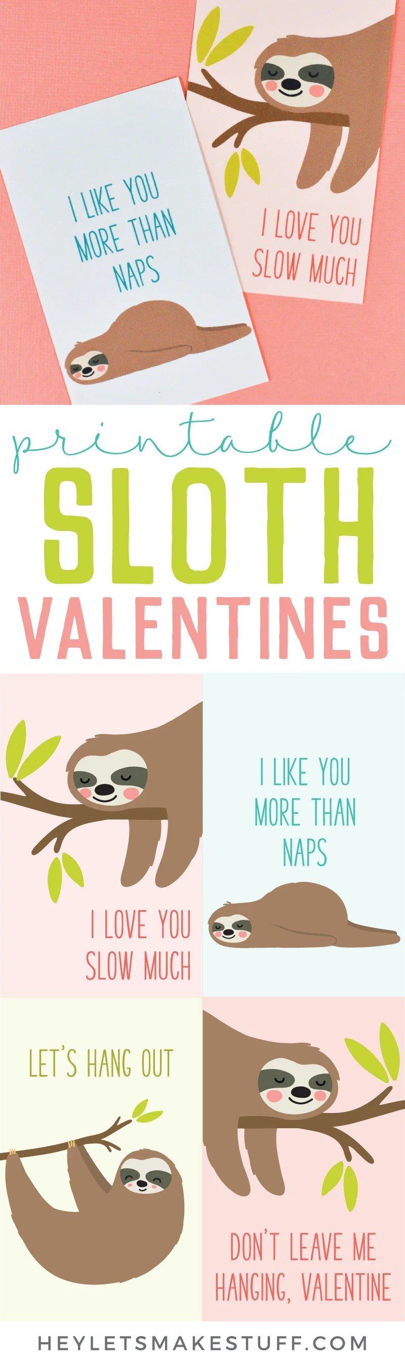 Print these four adorable Sloth Valentines with this free download! An adorable printable Valentine for friends and classmates—who wouldn't want to get a sloth in their mailbox on Valentine's Day? via @heyletsmakestuf
