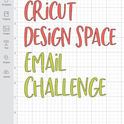 Learn Cricut Design Space – A Five-Day Email Challenge