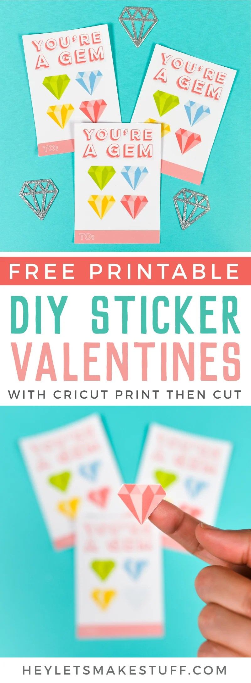 """Use the Print then Cut feature of your Cricut Explore or Maker to create this adorable """"you're a gem"""" DIY sticker valentines! They are a great non-food valentine—and who doesn't love getting stickers? Includes free download!"""