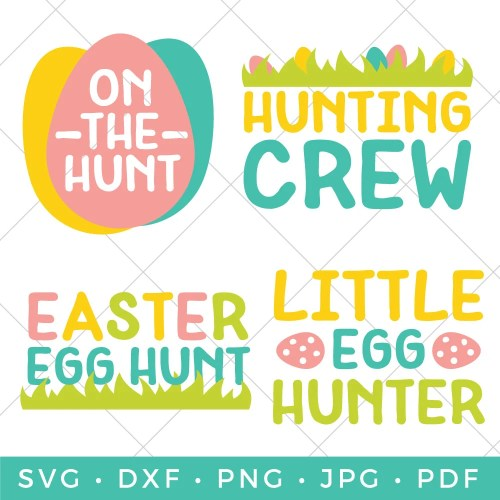 Four SVG files for Easter Egg Hunting shirts and more.