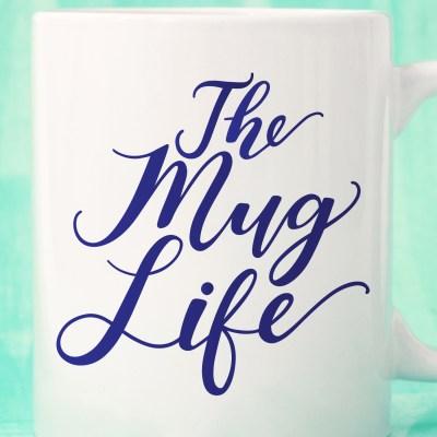 Funny Mug Life SVG