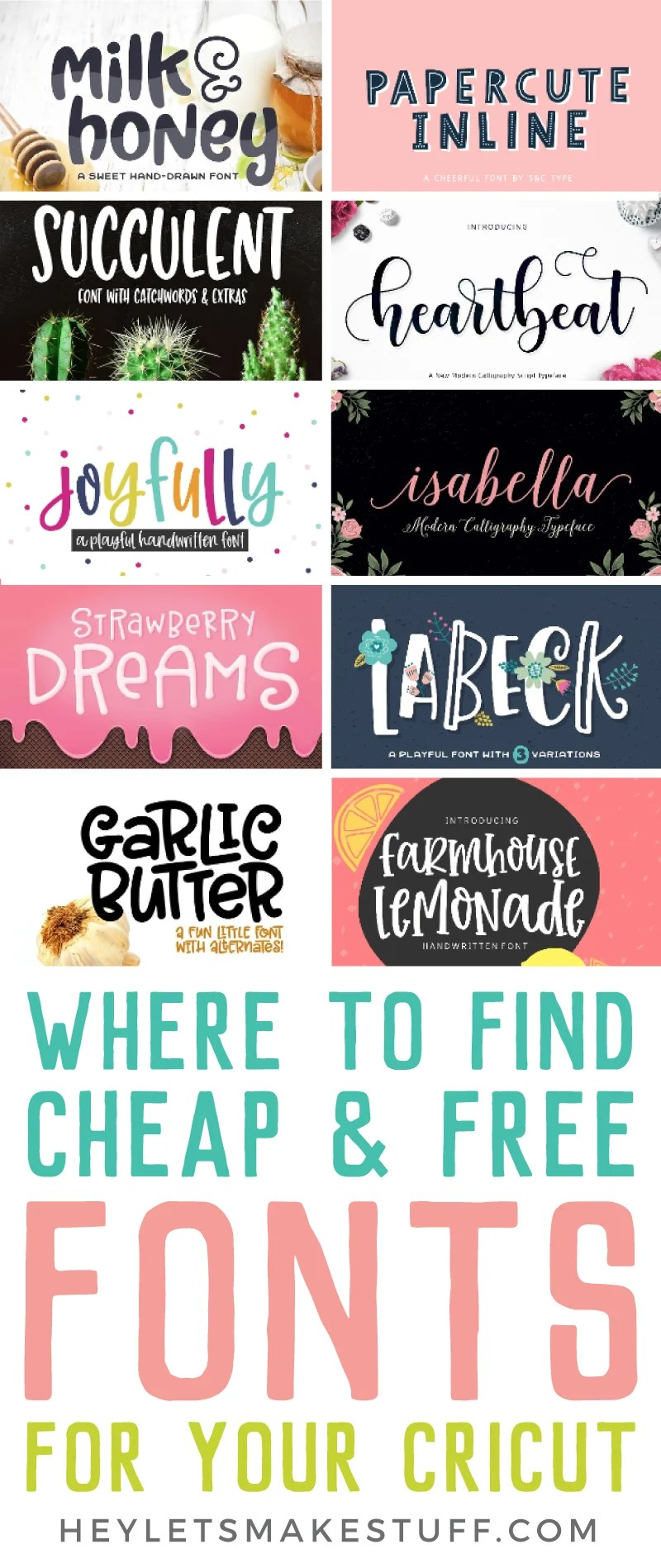 Want to find cheap or even free fonts for the Cricut? Look no further! I've rounded up my favorite sites for free and cheap fonts, plus what to look for when you're downloading any font for your Cricut. via @heyletsmakestuf