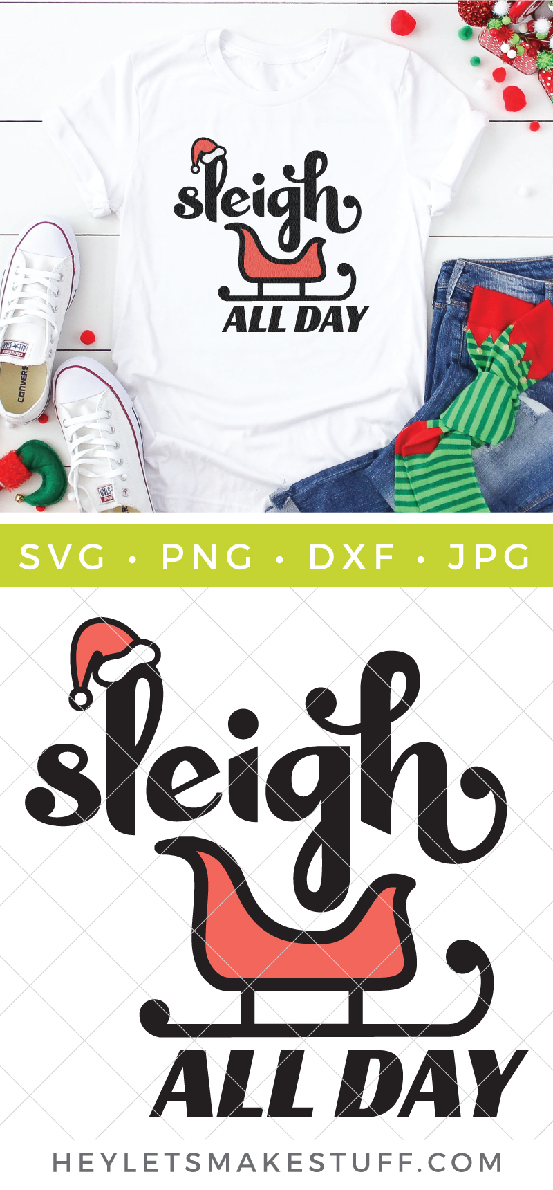 This Sleigh All Day SVG is perfect for any Christmas party you have on your holiday schedule! Create festive sweaters and tees and more! via @heyletsmakestuf