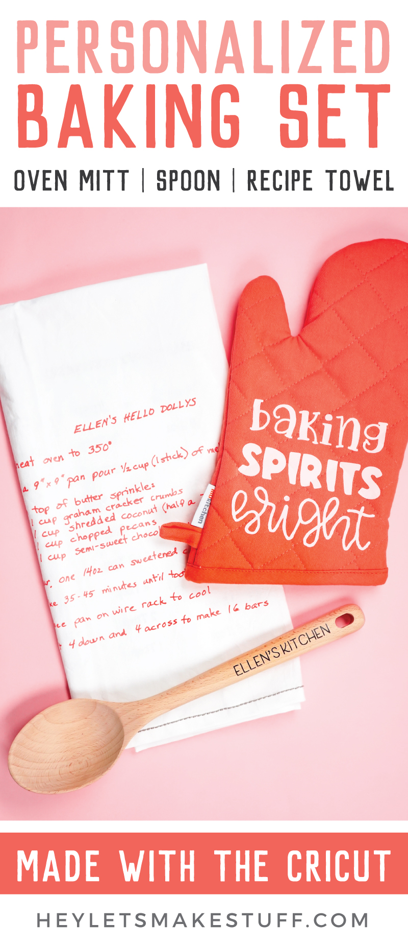 Want to make a personalized Christmas gift for your mom or other favorite baker? This DIY baking set includes an oven mitt, a keepsake towel with a family recipe and customized baking spoon, all made with your Cricut and iron on vinyl! via @heyletsmakestuf