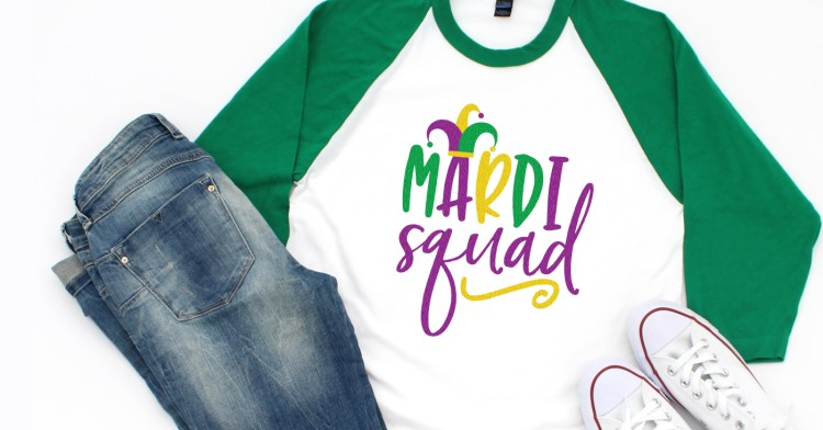 Mardi Squad SVG on a green raglan shirt