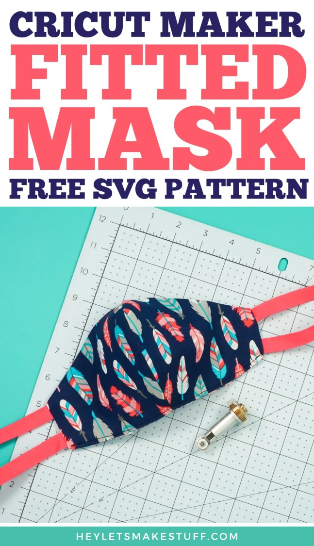 Cricut Maker Fitted Mask Free SVG Pattern pin image