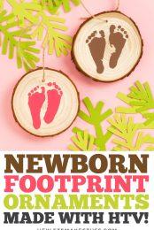 Use your Cricut Explore, Cricut Maker, or Cricut Joy to easily cut your newborn's footprints out of iron on vinyl (HTV) and make sweet keepsake footprint ornaments.