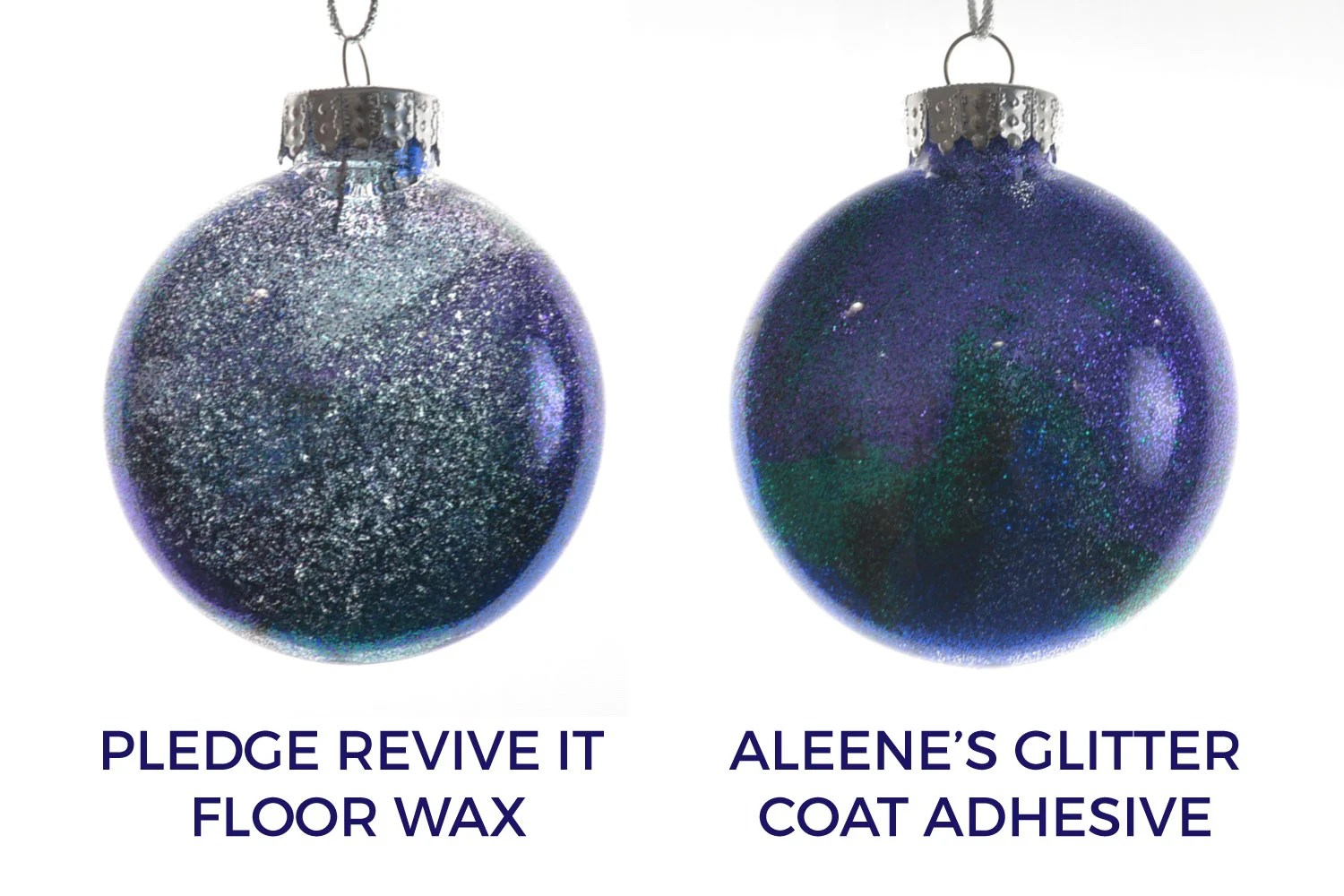 Two ornaments showing the different opacity of Pledge and glitter adhesive
