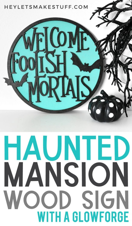 Haunted Mansion Wood Sign pin image