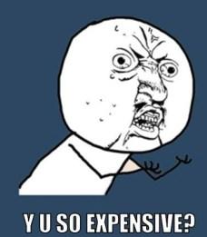 y-u-no-meme-generator-photoshop-y-u-so-expensive-b13568.jpg